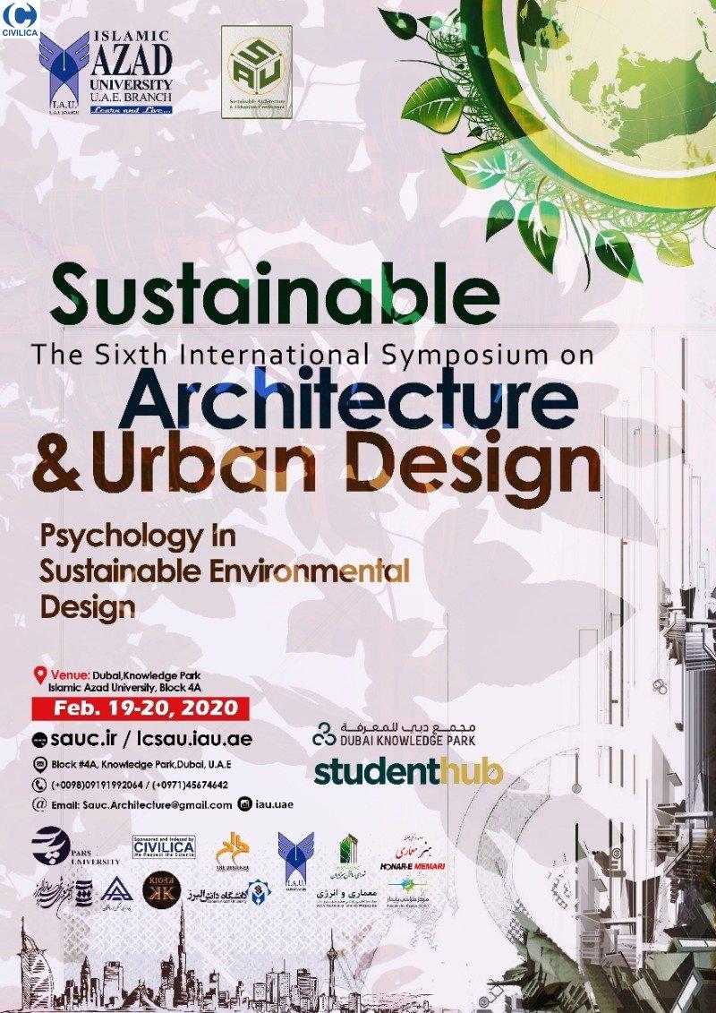 ششمین سمپوزیوم بین المللی معماری و شهرسازی پایدار - روانشناسی در طراحی محیط های پایدار